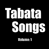Tabata Songs | Volume: 1