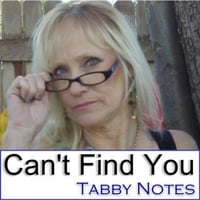 Tabby Notes | Can't Find You
