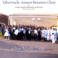 Tabernacle Juniors Reunion Choir | One More Time