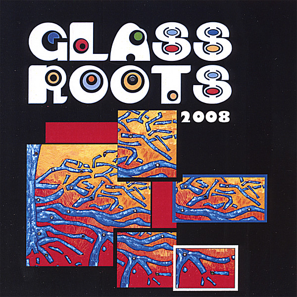 tacoma local artists glass roots 08 cd baby music store. Black Bedroom Furniture Sets. Home Design Ideas