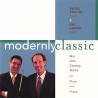 Tadeu Coelho | Modernly Classic: Mid 20th Century Works for Flute and Piano