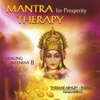 Thomas Ashley-Farrand (Namadeva Acharya) | Mantra Therapy for Prosperity