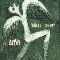 Franklin Taggart | Falling All The Way