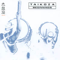 Taikoza | Beginnings