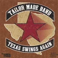 Tailor Made Band | Texas Swings Again
