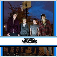 Tainted Memories | Out of Our Hands