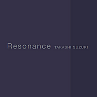 Takashi Suzuki | Resonance