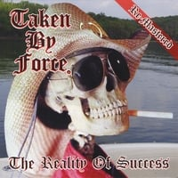 Taken By Force | The Reality of Success