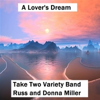 Take Two Variety Band | A Lover's Dream