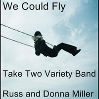 Take Two Variety Band | We Could Fly