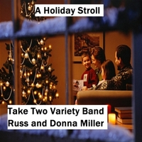 Take Two Variety Band | A Holiday Stroll