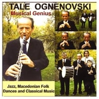 Tale Ognenovski | Jazz, Macedonian Folk Dances and Classical Music