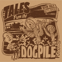 Various Artists | Tales from the Dogpile: Kevin Daly Gets Covered, Vol. 1 (The Rock)