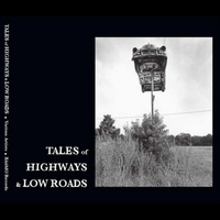 Various Artists | Tales of Highways & Low Roads