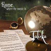 Taliska | Home...where the Music Is