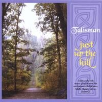 Talisman | Just Up the Hill