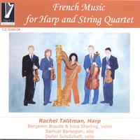Rachel Talitman, Benjamin Braude, Irina Sherling, Samuel Barsegi | French Music for Harp and String Quartet