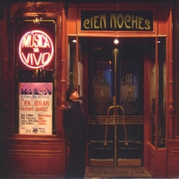 Ben Sidran | Cien Noches (One Hundred Nights at the Cafe Central)