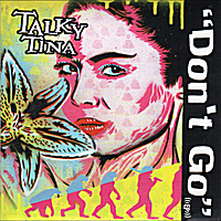 Talky Tina | Don't Go