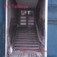 The Tallboys | Hang it on Your Door