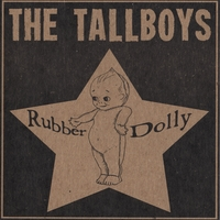 The Tallboys | Rubber Dolly