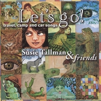 Susie Tallman | Let's Go! Travel, Camp & Car Songs