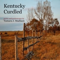 Tamara J. Madison | Kentucky Curdled