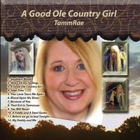 TammRae | A Good Ole Country Girl