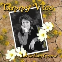 Tammy Vice | Love Can Grow