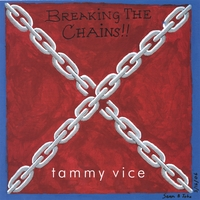 Tammy Vice | Breaking The Chains