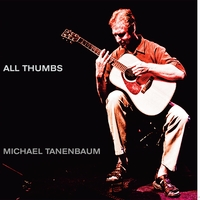 Michael Tanenbaum | All Thumbs