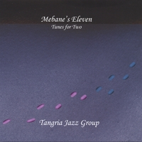 Tangria Jazz Group | Mebane's Eleven: Tunes for Two