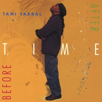 Tani Tabbal | Before Time After
