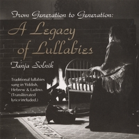 Tanja Solnik | From Generation To Generation: A Legacy Of Lullabies