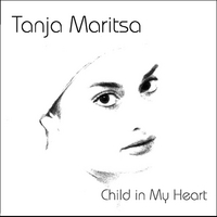 Tanja Maritsa | Child in My Heart
