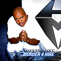 Tanqueray Locc | Murder 4 Hire