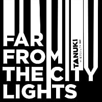 Tanuki Project | Far from the City Lights