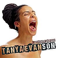 Tanya Evanson | Language for Gods