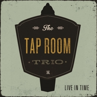 Tap Room Trio | Live in Time