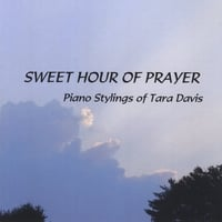 Tara Davis | Sweet Hour of Prayer