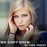 Tara Tinsley | We Don't Know