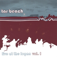 Tar Beach | Live at the Logan Volume I