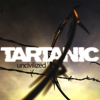 Tartanic | Uncivilized