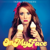 Taryn Southern | On My Face