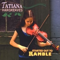 Tatiana Hargreaves | Started Out to Ramble