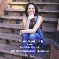Tatjana Rankovich | The Juilliard Recital