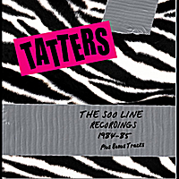 Tatters | The Soo Line Recordings 1984 -'85