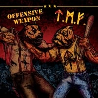 Tattooed Mother Fuckers & Offensive Weapon | Tattooed Motherfuckers / Offensive Weapon  (Split)