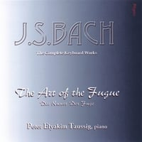 Peter Elyakim Taussig | J.S. BACH: The Art of the Fugue