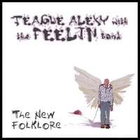 Teague Alexy with The Feelin Band | The New Folklore